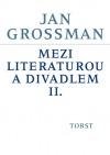 Mezi literaturou a divadlem II.