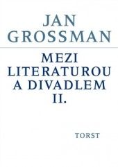 Mezi literaturou a divadlem II. obálka knihy