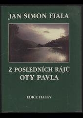 Z posledních rájů Oty Pavla