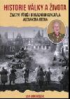 Historie války a života: Životní příběh generálního brigádníka Alexandra Beera