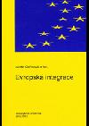 Evropská integrace. Od projektů k realizaci