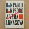 Don Pablo, don Pedro a Věra Lukášová a jiné povídky