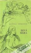 Divá Bára (3 povídky)