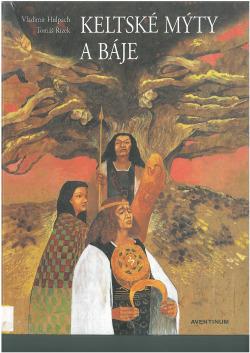 Keltské mýty a báje obálka knihy