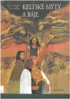 Keltské mýty a báje