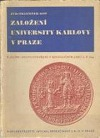 Založení University Karlovy v Praze