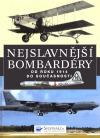 Nejslavnější bombardéry od roku 1914 do současnosti