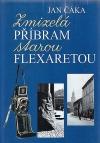 Zmizelá Příbram starou Flexaretou