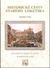 Historické cesty starého Loketska