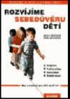 Rozvíjíme sebedůvěru dětí: Hry a cvičení pro děti do 6 let