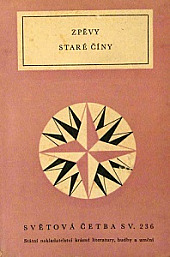 Zpěvy staré Číny obálka knihy