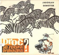 Proč je zebra pruhovaná? obálka knihy