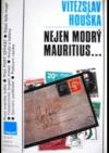 Nejen modrý Mauritius...