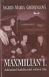 Maxmilián I.