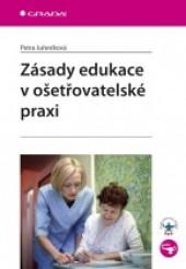Zásady edukace v ošetřovatelské praxi obálka knihy