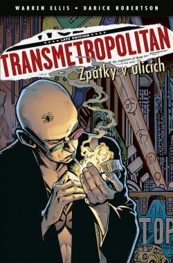 Transmetropolitan #1 - Zpátky v ulicích obálka knihy