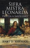 Šifra mistra Leonarda - pravda a smyšlenky