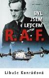 Byl jsem letcem R.A.F.