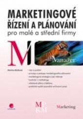 Marketingové řízení a plánování pro malé a střední firmy obálka knihy