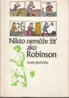 Nikto nemôže žiť ako Robinson
