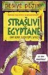 Strašliví Egypťané