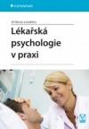 Lékařská psychologie v praxi