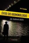 Úvod do kriminologie: Jak studovat zločin