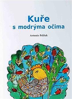 Kuře s modrýma očima obálka knihy