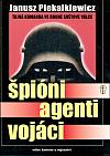 Špióni - agenti - vojáci