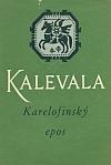 Kalevala - Karelofinský epos