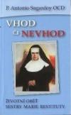 Vhod či nevhod (Životní oběť sestry Marie Restituty) obálka knihy
