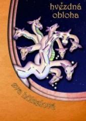 Hvězdná obloha - příběhy souhvězdí na severní obloze obálka knihy