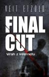 Final cut – Vrah z internetu
