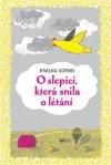 O slepici, která snila o létání