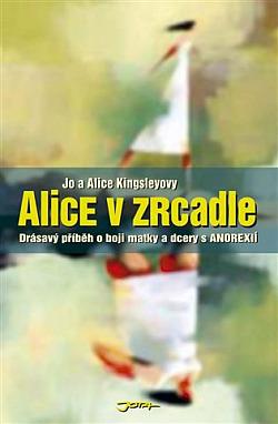 Alice v zrcadle obálka knihy