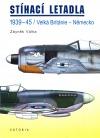 Stíhací letadla 1939-45 / Velká Británie - Německo