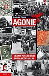Agonie: drama posledních dnů a hodin války
