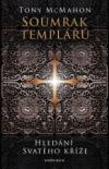 Soumrak templářů - Hledání svatého kříže