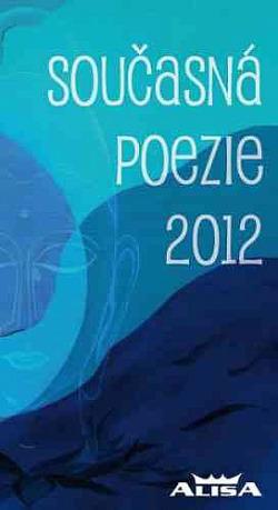 Současná poezie 2012 obálka knihy