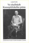 Ve službách Konopišťského pána: zaměstnancem nejen na zámku Konopiště v Čechách