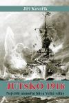 Jutsko 1916: Největší námořní bitva Velké války