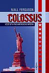 Colossus – Vzestup a pád amerického impéria