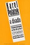 Karel Poláček a divadlo: Terezínské období / Vzpomínky / Poláčkovské kalendárium