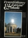 Františkovy Lázně a okolí obálka knihy