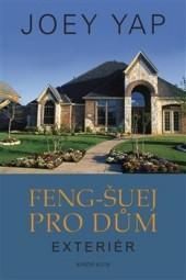 Feng-šuej pro dům. Exteriér obálka knihy