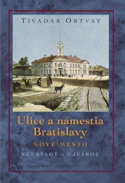 Ulice a námestia Bratislavy - Nové Mesto
