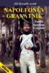 Napoleonův granátník – Paměti kapitána Coigneta