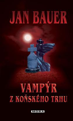 Vampýr z Koňského trhu obálka knihy