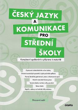 Český jazyk a komunikace pro SŠ - komplexní opakovaní a příprava k maturitě obálka knihy