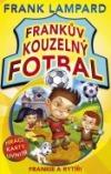 Frankův kouzelný fotbal 5 - Frankie a rytíři